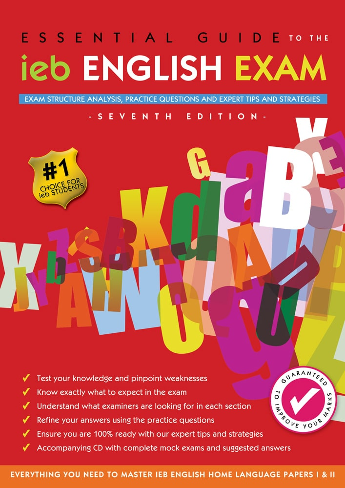 The Essential Guide to the IEB English Exam (7th Edition